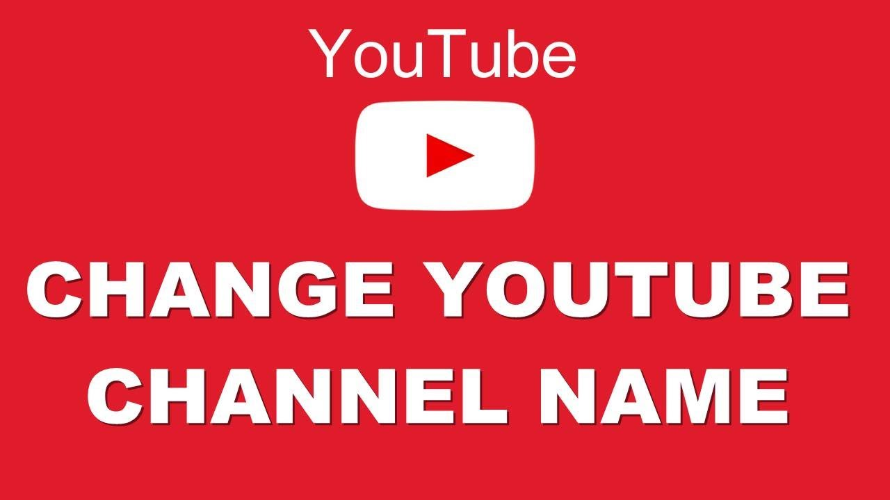 youtube how to make change channel name