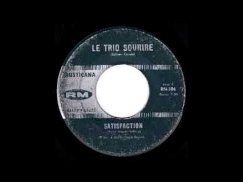 Le Trio Sourire - Satisfaction (The Rolling Stones Cover)