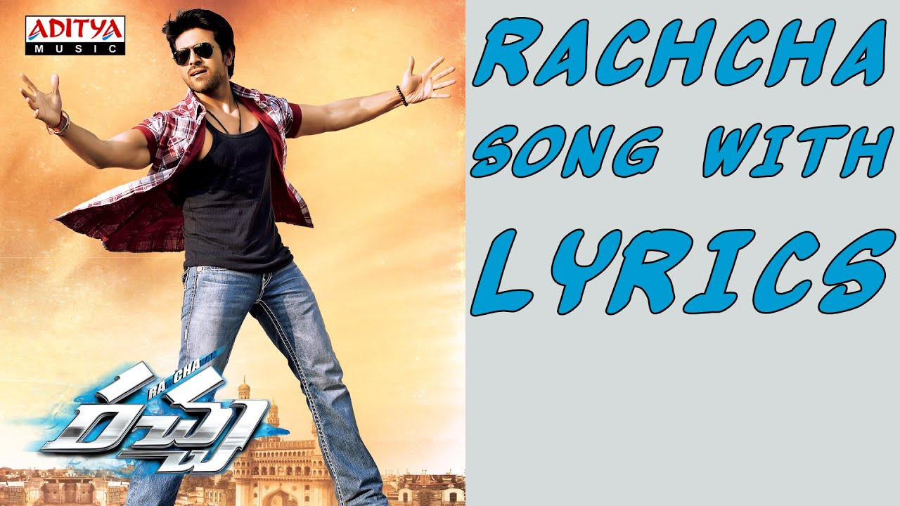 racha full songs with lyrics racha title song ram