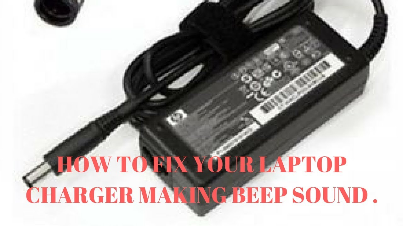 laptop charger beep sound fix