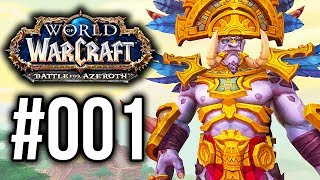 Battle for Azeroth #001 ⚔ Ankunft in Zuldazar - Let's Play World of Warcraft