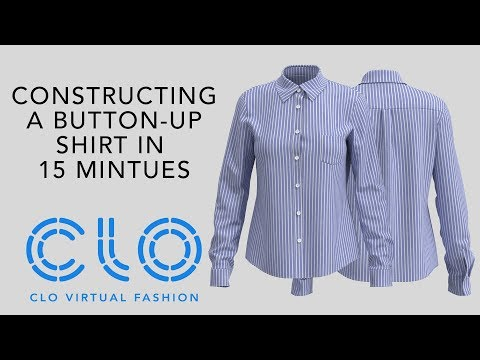 CLO Virtual Fashion: Constructing a Button-Up shirt in 15 mintues