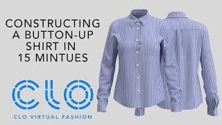 Clo Virtual Fashion: Constructing A Button-up Shirt In 15 Mintues