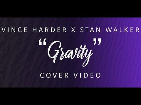 """GRAVITY"" COVER BY VINCE HARDER & STAN WALKER (JOHN MAYER)"