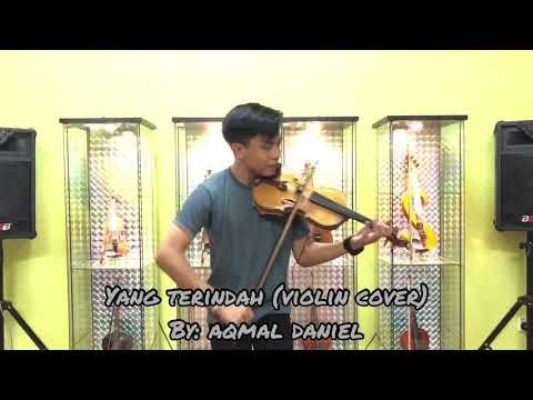 Aqmal Daniel - Yang Terindah (Violin Cover)