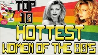 Hottest Women of the 80