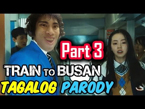 Train To Busan Parody | PART 3 (Tagalog / Filipino Dub) - GLOCO