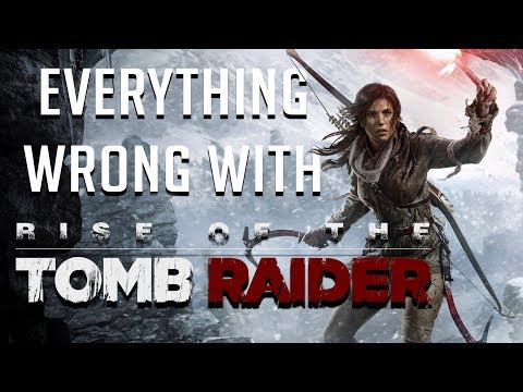 GamingSins: Everything Wrong with Rise of the Tomb Raider