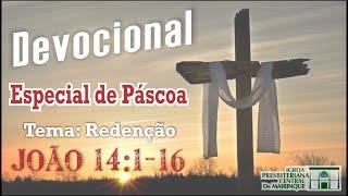 Devocional Especial de Páscoa com Rev. Vagner Ferreira (João 14:1-16) - 09/04/2020