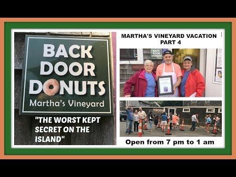 MARTHA'S VINEYARD VACATION PART 4 - A BEHIND THE SCENES PEEK AT BACK DOOR DONUTS