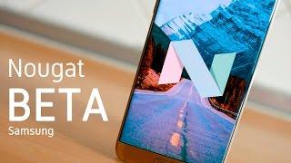 Android 7.0 Nougat Beta para Galaxy S7 y S7 Edge, novedades