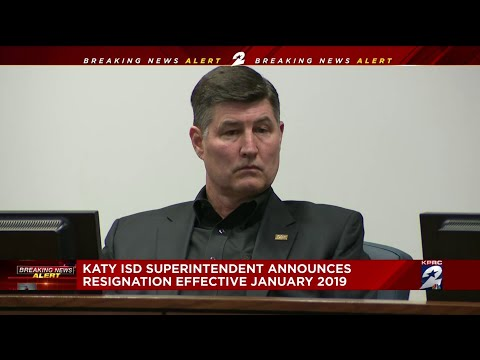 Katy ISD superintendent announces resignation effective January 2019
