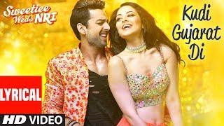 """Kudi Gujarat Di"" Lyrical Video | Sweetiee Weds NRI | Jasbir Jassi | Himansh & Zoya | Jaidev Kumar"