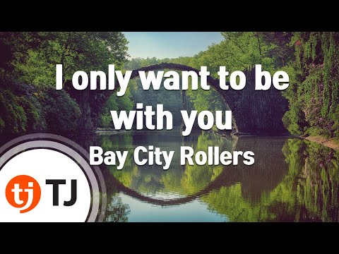 [TJ노래방] I only want to be with you - Bay City Rollers / TJ Karaoke