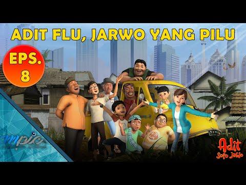 Adit & Sopo Jarwo | E08 : Adit Flu Jarwo Yang Pilu