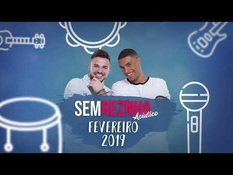 Sem ReZnha Acústico 2019 Fevereiro -