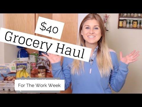 Healthy $40 Grocery Haul For Work Week: Meal Plan Included!