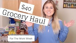 Healthy $40 Grocery Haul For Work Week: Meal Plan Included | HAUL