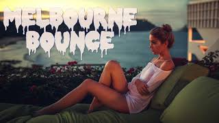 MELBOURNE BOUNCE - Psy/Minimal Edition | Dj Dominguez