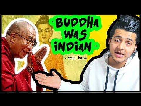 DALAI LAMA : BUDDHA WAS INDIAN