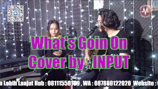 Whats Up by Input (Cover Version) - 4 Non Blonde