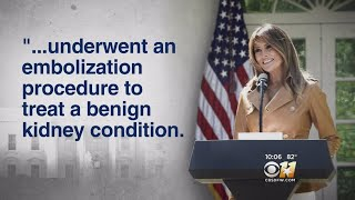 First Lady Melania Trump Hospitalized After 'Successful' Kidney Procedure