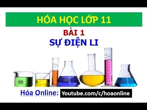 Hóa học 11 – Bài 1 – Sự điện li