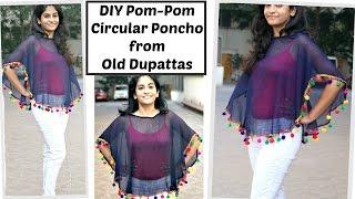 Pom-Pom Circular Poncho from Old Dupattas | Reuse Old Dupattas || Slick and Natty