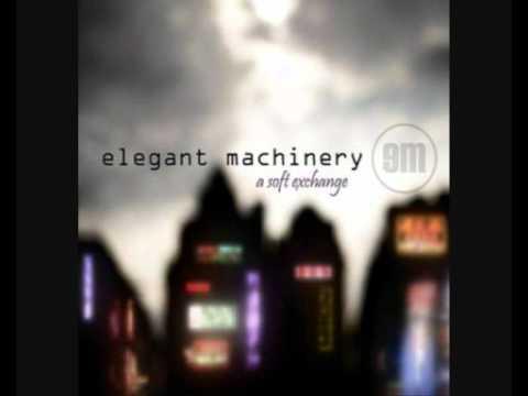 Elegant Machinery - Hold On