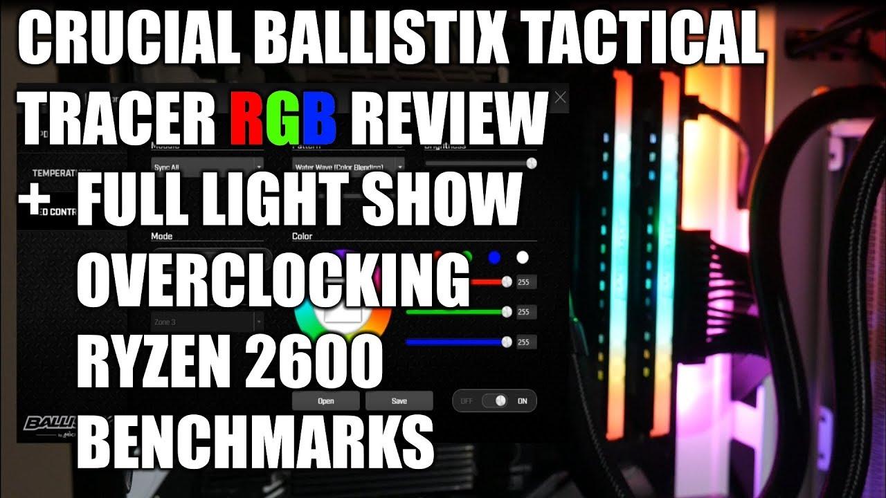 Ballistix Tactical Tracer RGB Review + Ryzen 2600 2666 vs 3000 Benchmarks