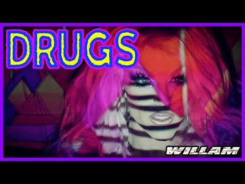 DRUGS [buy the album Now That's What I Call Drag Music vol. 1.0 by Willam)