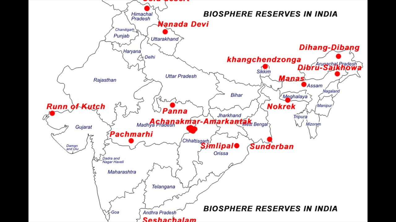 Biosphere Reserves In India On A Map Youtube