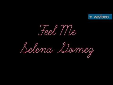Feel Me-Selena Gomez karaoke con subtítulos.