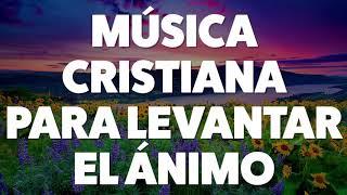 msica-cristiana-para-levantar-el-nimo-2019-audio-oficial