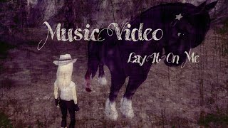 Star Stable Online - Lay It On Me (Music Video)