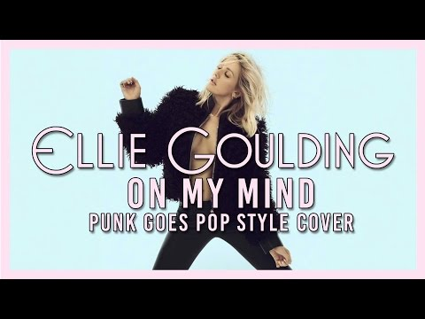 Ellie Goulding - On My Mind [Band: Set For Tomorrow] (Punk Goes Pop Style Cover)