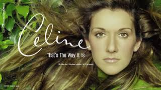 Céline Dion - That's The Way It Is [Remastered]