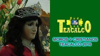 MOROS Y CRISTIANOS EN SANTA APOLONIA TEACALCO 2016