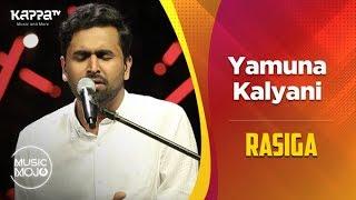 Yamuna Kalyani - Rasiga - Music Mojo Season 6 - Kappa TV