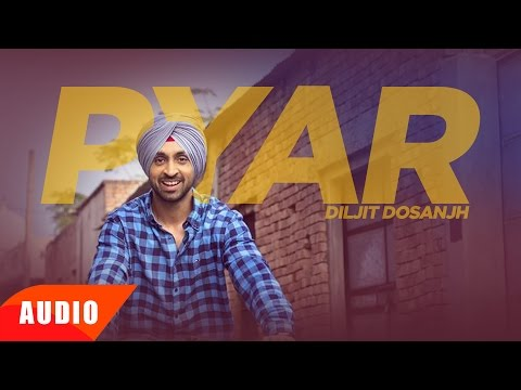Pyar (Full Audio Song) | Diljit Dosanjh | Punjabi Romantic Song | Speed Records