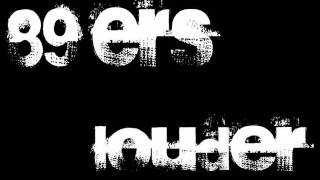 89ers - Louder (Radio Edit)