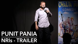 NRIs | Stand-up Comedy by Punit Pania | Trailer