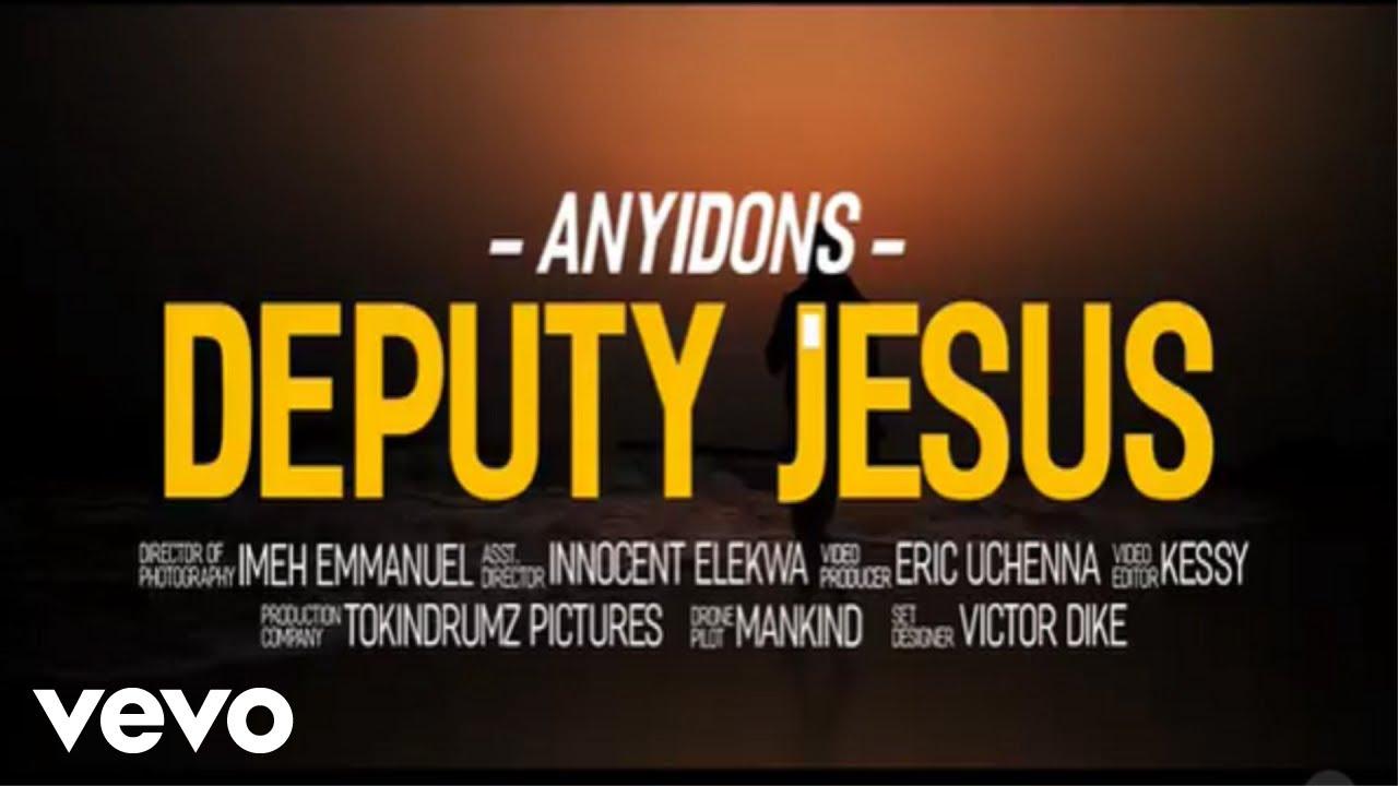 Download Anyidons - Deputy Jesus
