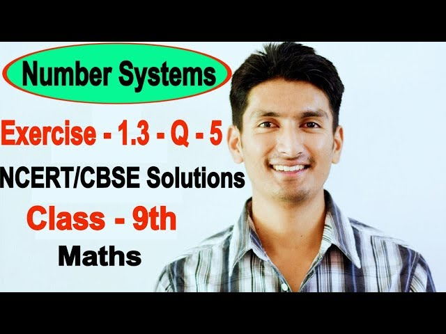 Chapter 1 Exercise 1.3 Question 5 - Number Systems class 9 maths - NCERT Solutions