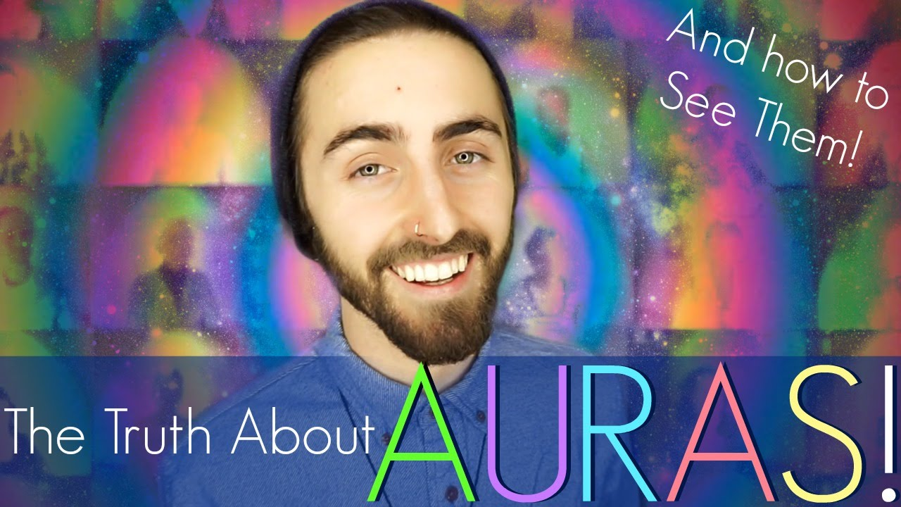 Auras! (And How to TRULY See Them!)