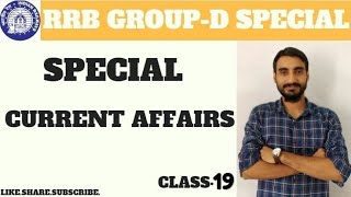 CLASS 19 PART 2 CURRENT AFFAIRS