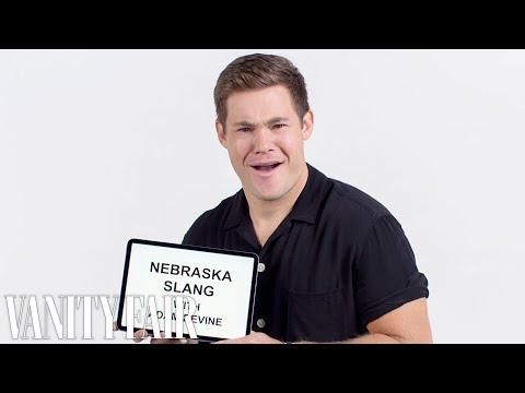 Adam DeVine Teaches You Nebraskan Slang | Vanity Fair