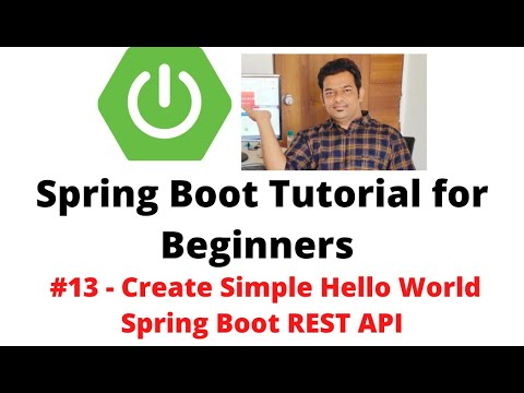 Spring Boot Tutorial for Beginners #13 - Create Simple Spring Boot REST API