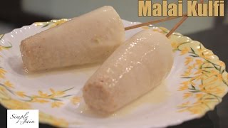 Malai Kulfi Recipe | How To Make Kulfi Ice Cream | Simply Jain