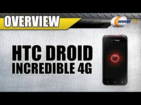 Newegg TV: HTC Droid Incredible 4G LTE Overview